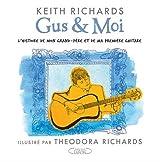Gus & moi - L'histoire de mon grand-père et de ma première guitare