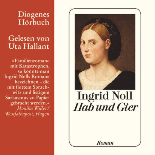 Buchseite und Rezensionen zu 'Hab und Gier' von Ingrid Noll