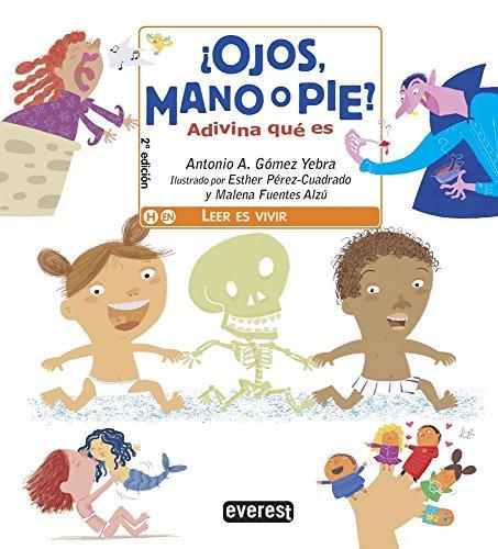 Descargar Libro ¿Ojos, mano o pie? / Eyes, Hand or Foot? de Gómez Yebra Antonio A.