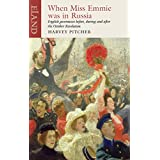 When Miss Emmie was in Russia: English governesses before, during and after the October Revolution