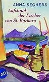 Aufstand der Fischer von St. Barbara: Erz?hlung