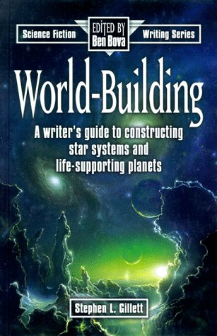 World-building (Science fiction writing series) por Stephen L. Gillett