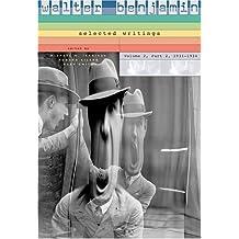 Walter Benjamin: 1931-1934 v. 2, Pt. 2: Selected Writings
