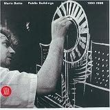 Mario Botta: Public Buildings 1990-1998: Public Buildings, 1990-98