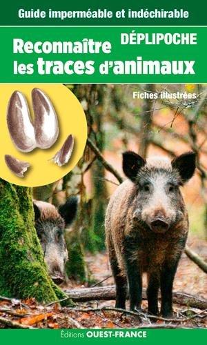 RECONNAITRE LES TRACES D'ANIMAUX (DEPLIPOCHE - carte laminée)
