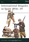 International Brigades in Spain 1936-39 (Elite)