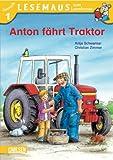 LESEMAUS zum Lesenlernen Stufe 1: Anton fährt Traktor
