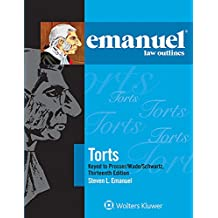 Emanuel Law Outlines for Torts Prosser Wade Schwartz Kelly and Partlett (Emanuel Law Outlines Series) (English Edition)