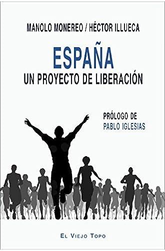 España. Un proyecto de liberación.