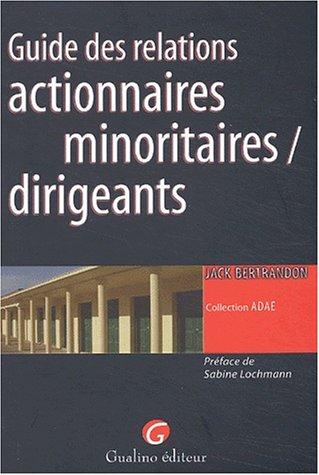 Guide des relations actionnaires minoritaires / dirigeants