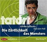 Ulrike Folkerts liest den Fall Die Zärtlichkeit des Monsters bei Amazon kaufen