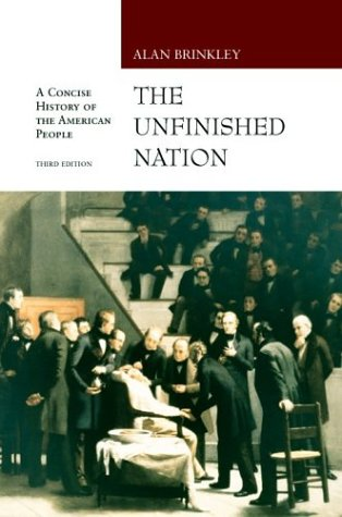Unfinished Nation: A Concise History of the American People: From 1865