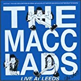 Songtexte von The Macc Lads - Live at Leeds
