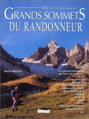 Les grands sommets du randonneur. Du Léman à la Corse