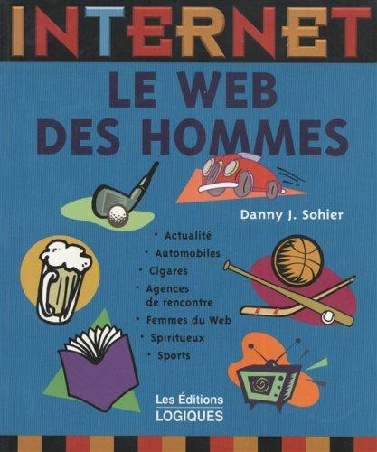 Le Web des hommes par Sohier