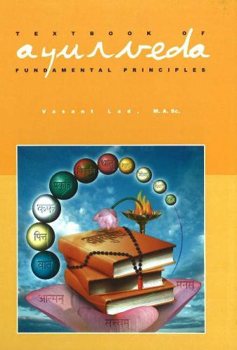 Textbook of Ayurveda: Fundamental Principles of Ayurveda v. 1 par Vasant Lad