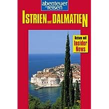 Abenteuer und Reisen, Istrien & Dalmatien