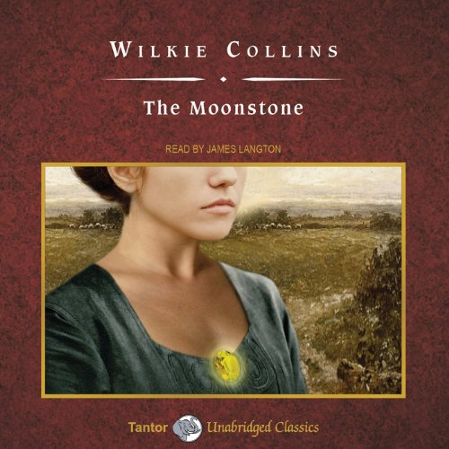 The Moonstone [Tantor Audio Edition]  Audiolibri