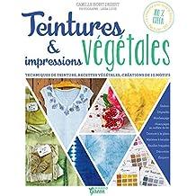 Teintures & impressions végétales (Pratique green) (French Edition)