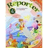 Reporter. Per la 4ª classe elementare