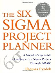 (THE SIX SIGMA PROJECT PLANNER: A STEP-BY-STEP GUIDE TO LEADING A SIX SIGMA PROJECT THROUGH DMAIC) BY PYZDEK, THOMAS(AUTHOR)Paperback Mar-2003
