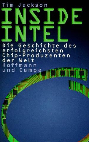 inside-intel-die-geschichte-des-erfolgreichsten-chip-produzenten-der-welt