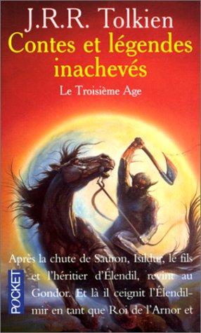 Contes et Légendes inachevées, tome 3 : Le Troisième Age