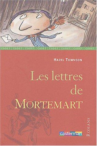 Les Lettres de Mortemart par Hazel Townson