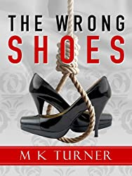 The Wrong Shoes (Meredith & Hodge Novels Book 3)