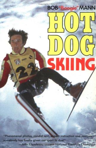 Hot Dog Skiing por Bob Mann