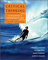 Critical Thinking: A Student's Introduction by GREGORY BASSHAM (2007-12-23)