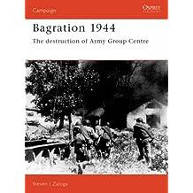 Bagration 1944: The destruction of Army Group Centre (Campaign)