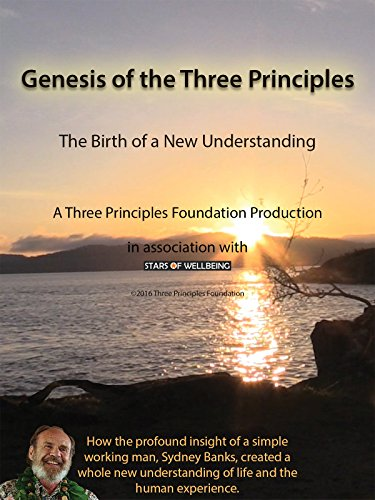 Genesis of the Three Principles: The Birth of a New Understanding [OV]