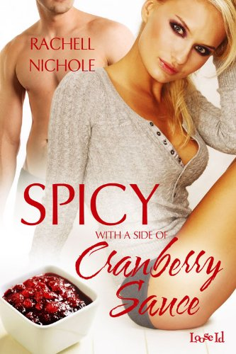 Spicy with a Side of Cranberry Sauce par Rachell Nichole