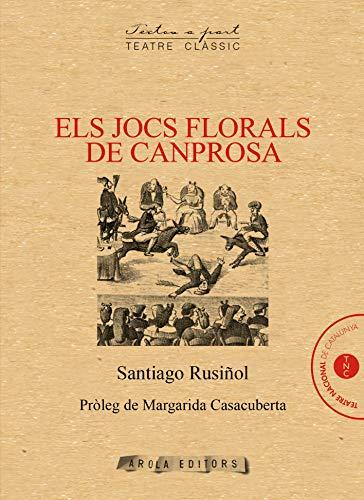 Els Jocs Florals de Canprosa: 9 (Textos a part (classic))