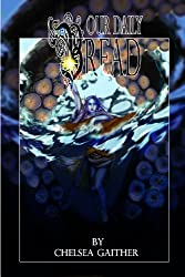 Our Daily Bread (Tales of the Gray Prince Book 2)