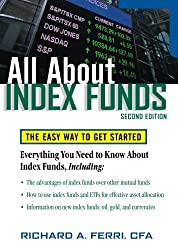 All About Index Funds: The Easy Way to Get Started (All About Series)
