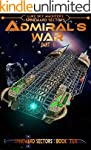 Admiral's War Part Two (A Spineward S...