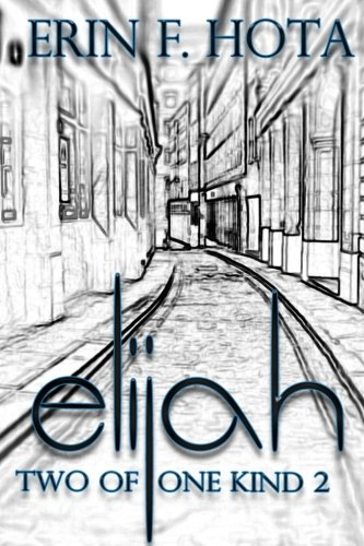 Preisvergleich Produktbild Elijah: Two of one kind - Band 2