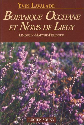 Botanique occitane et noms de lieux : Limousin, Marche, Prigord
