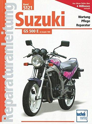 Suzuki GS 500 E (Reparaturanleitungen)
