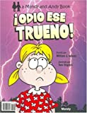 Hate That Thunder! / Odio Ese Trueno! (Mandy and Andy Books) (English and Spanish Edition) by William J. Adams (2006-12-01)