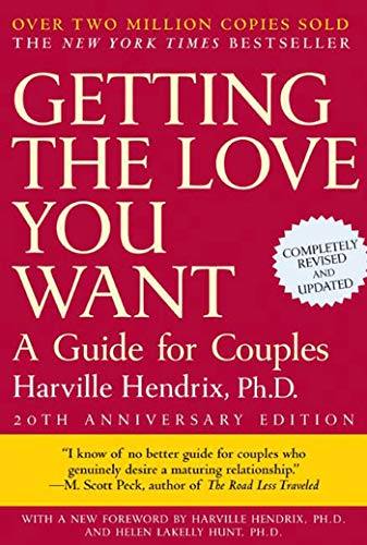 Getting the Love You Want: A Guide for Couples, 20th Anniversary Edition (B Fruchtbaren)