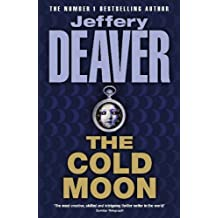 The Cold Moon: Lincoln Rhyme Book 7 by Jeffery Deaver (2006-07-13)