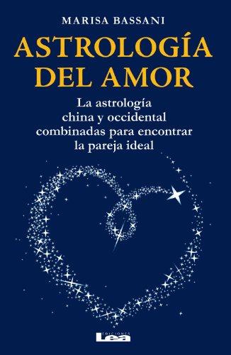 Astrología  del amor por Marisa Bassani