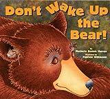 Don't Wake Up the Bear