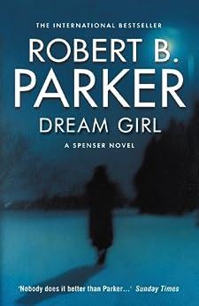 Dream Girl (The Spenser Series 34)