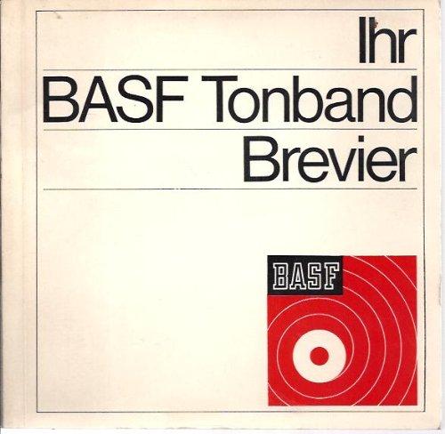 ihr-basf-tonband-brevier-ein-streitzug-durch-alles-was-mit-dem-basf-tonband-zusammenhngt