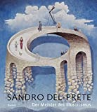 Meister des Illusorismus: Monografie by Sandro Del-Prete (2007-10-31) - Sandro Del-Prete