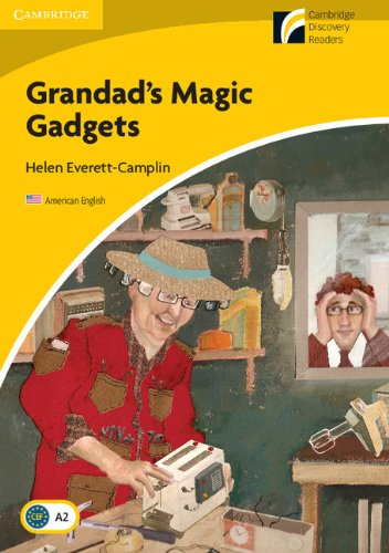 Grandad's Magic Gadgets Level 2 Elementary/Lower-intermediate American English (Cambridge Discovery Readers)